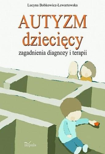 Okładka książki Autyzm dziecięcy