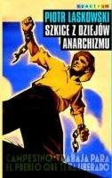 Okładka książki Szkice z dziejów anarchizmu