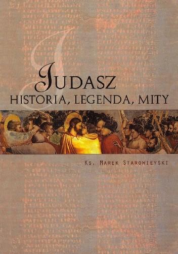 Okładka książki Judasz. Historia, legenda, mity