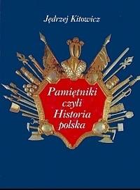 Okładka książki Pamiętniki czyli Historia polska