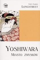 Okładka książki Yoshiwara. Miasto zmysłów