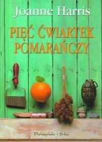 Okładka książki Pięć ćwiartek pomarańczy