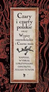 Okładka książki Czary i czarty polskie oraz Wypisy czarnoksięskie i Czarna msza