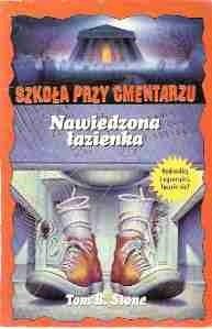 Okładka książki Nawiedzona łazienka
