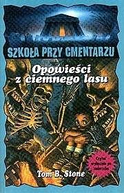 Okładka książki Opowieści z ciemnego lasu