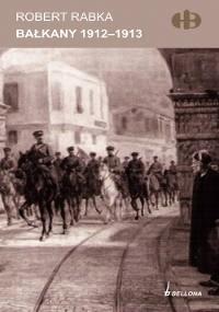 Okładka książki Bałkany 1912-1913