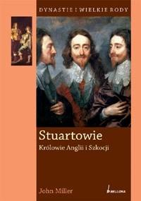 Okładka książki Stuartowie. Królowie Anglii i Szkocji