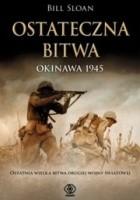 Ostateczna bitwa. Okinawa 1945