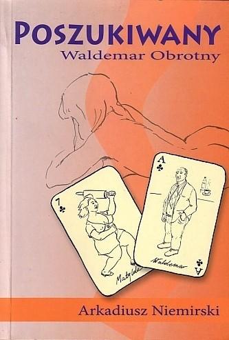 Okładka książki Poszukiwany Waldemar Obrotny