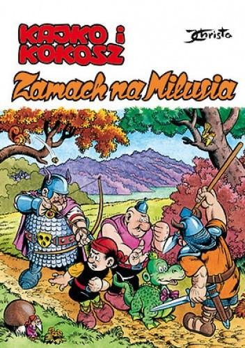 Okładka książki Kajko i Kokosz. Zamach na Milusia