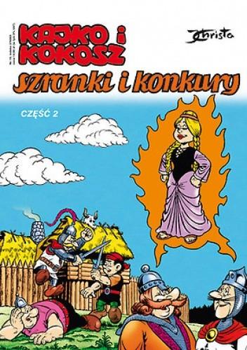 Okładka książki Kajko i Kokosz. Szranki i konkury cz. 2