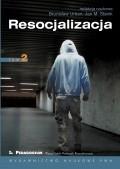 Okładka książki Resocjalizacja. Tom 2.