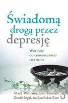 Okładka książki Świadomą drogą przez depresję