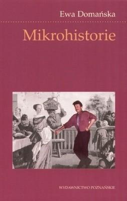 Okładka książki Mikrohistorie: spotkania w międzyświatach
