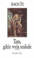 Okładka książki Tam, gdzie wyją szakale