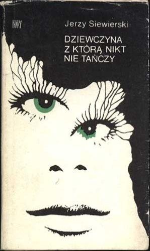 Okładka książki Dziewczyna, z którą nikt nie tańczy