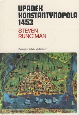 Okładka książki Upadek Konstantynopola 1453
