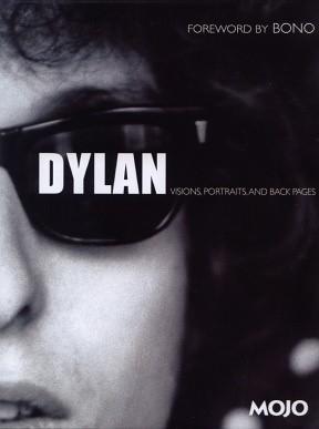 Okładka książki Dylan: Visions, Portraits, and Back Pages