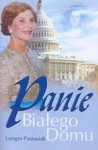 Okładka książki Panie Białego Domu
