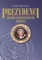 Okładka książki Prezydenci Stanów Zjednoczonych Ameryki