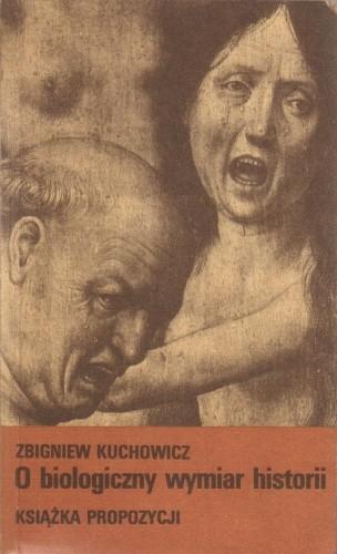 Okładka książki O biologiczny wymiar historii. Książka propozycji
