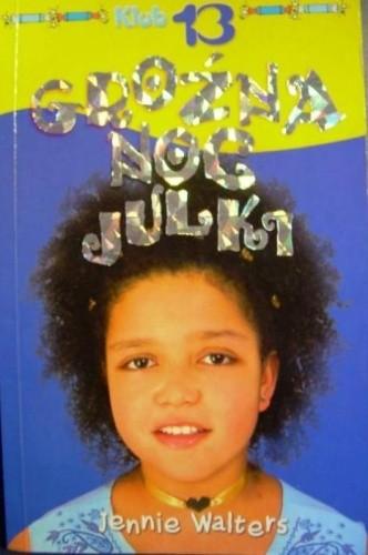 Okładka książki Groźna noc Julki