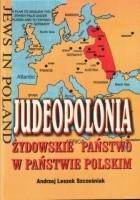 Judeopolonia. Żydowskie państwo w państwie Polskim