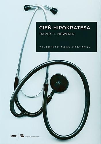 Okładka książki Cień Hipokratesa. Tajemnice Domu Medycyny