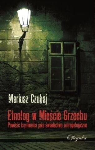 Okładka książki Etnolog w Mieście Grzechu
