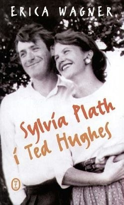 Okładka książki Sylvia Plath i Ted Hughes