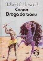 Conan: Droga do tronu
