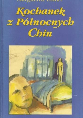 Okładka książki Kochanek z północnych Chin