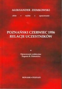 Okładka książki Poznański Czerwiec 1956. Relacje uczestników