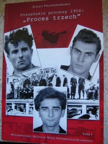 Okładka książki Poznańskie procesy 1956: proces trzech