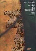 Okładka książki Apetyt na przemianę. Notatki o prozie współczesnej