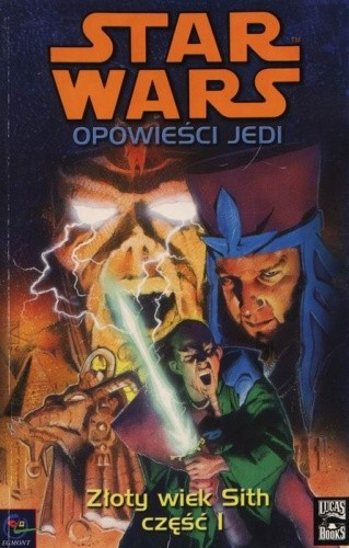 Okładka książki Złoty wiek Sith 1
