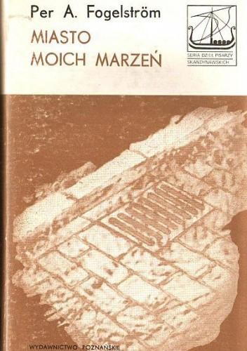 Okładka książki Miasto moich marzeń