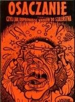 Okładka książki Osaczanie, czyli jak doprowadzić wrogów do szaleństwa