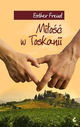 Okładka książki Miłość w Toskanii