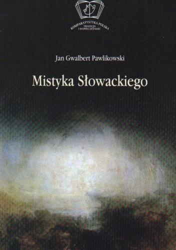 Okładka książki Mistyka Słowackiego