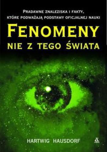 Okładka książki Fenomeny nie z tego świata