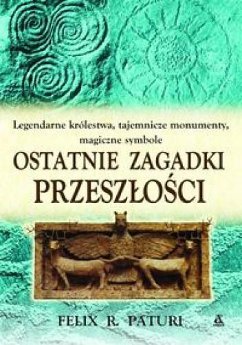 Okładka książki Ostatnie zagadki przeszłości