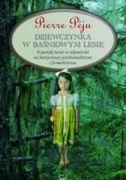 Dziewczynka w baśniowym lesie