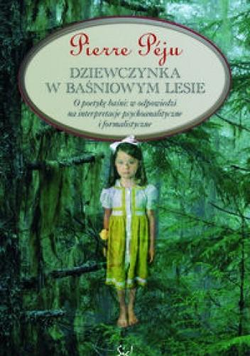 Okładka książki Dziewczynka w baśniowym lesie