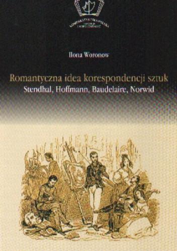 Okładka książki Romantyczna idea korespondencji sztuk