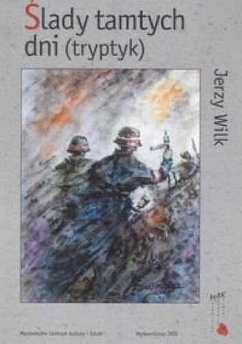 Okładka książki ślady tamtych dni (tryptyk)