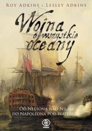Okładka książki Wojna o wszystkie oceany