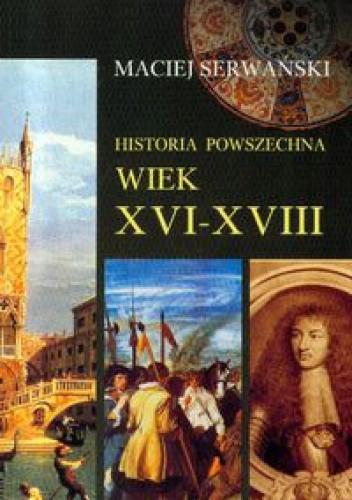 Okładka książki Historia powszechna. Wiek XVI-XVIII