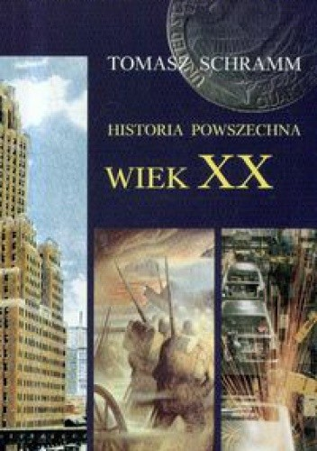 Okładka książki Historia powszechna. Wiek XX