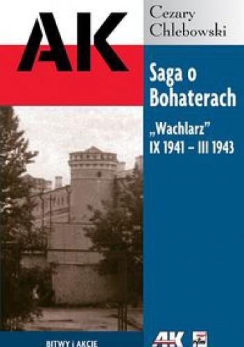 Okładka książki Saga o Bohaterach. Wachlarz IX 1941 III 1943